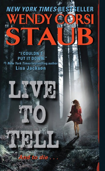 Live To Tell Trilogy Wendy Corsi Staub