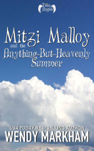 Mitzi Malloy and the Anything-But-Heavenly Summer